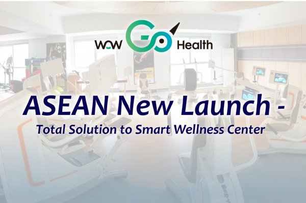 ASEAN New Launch: Total Solution to Smart Wellness Center